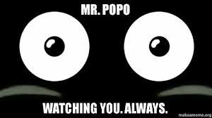 Popo Meme - mr popo watching you always mr popo make a meme