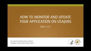 Usajpbs Usajobs Video 5 How To Monitor And Update Your Application On