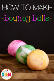 how to make bouncy balls the stem laboratory