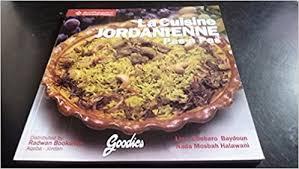 cuisine jordanienne amazon fr la cuisine jordanienne pas à pas salades amuse gueules