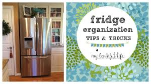 fridge organization tips u0026 tricks youtube