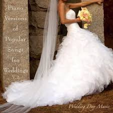 wedding dress version mp3 piano version of popular songs for your wedding vol