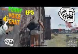pubg voice chat not working pubg funny voice chat moments ep6 best voice chat moments