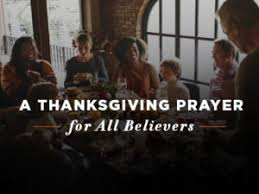 a thanksgiving prayer for all believers outreachmagazine