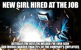 Funny Welding Memes - welder stories album on imgur