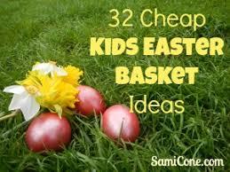 cheap easter baskets 32 cheap kids easter basket ideas