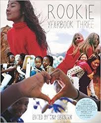 find yearbook photos rookie yearbook three tavi gevinson 9781595147943 books