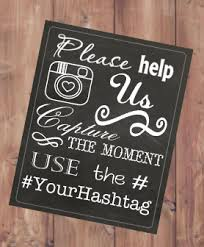 Chalkboard Wedding Sayings Best 25 Instagram Sign Ideas On Pinterest Wedding Hashtag Sign