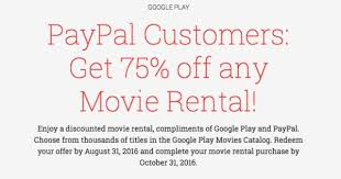 google play 75 off any one movie rental paypal customers living