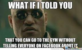 Gym Clothes Meme - the 15 most irritating kinds of people you see in the gym modern