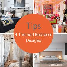 bedroom design how to design a themed bedroom dig this design
