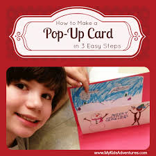 how to make a pop up card in three easy steps my kids u0027 adventures