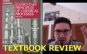 review of elementary principles of chemical processes by richard