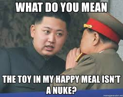 Happy Meal Meme - what do you mean the toy in my happy meal isn t a nuke what do