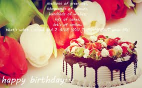 happy birthday quotes images with cake flowers amazing background