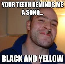 Funny Song Memes - 28 most funny teeth meme pictures that will make you laugh