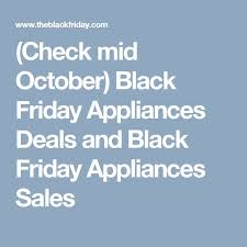 home depot black friday appliances sale best 25 appliance sale ideas on pinterest cookers for sale