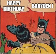 Happy Birthday Batman Meme - batman slapping robin meme imgflip