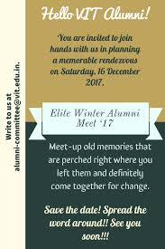 Invitation Cards For Alumni Meet Elite Alumni Meet 2017 For Batch 2003 To 2014 Vit