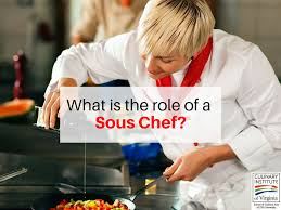 Duties Of A Executive Chef Does A Sous Chef Do In The Kitchen