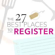 best wedding registry places where to register for wedding where to register the 50 best