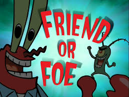 friend or foe transcript encyclopedia spongebobia fandom
