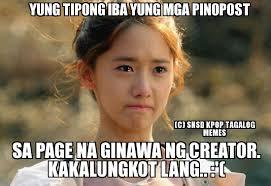 Meme Photos Tagalog - un categorized yung tipong iba yung mga pinopost c snsd kpop