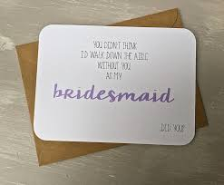 bridesmaid asking cards will you be my bridesmaid card the cutest way to ask