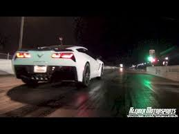 fastest c7 corvette fastest c7 in the country 11 44 129 48 race