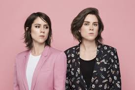 Tegan And Sara Set List by The Quin Sisters Want To Change The World Lez Spread The Word