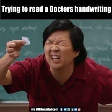 Handwriting Meme - trying to read a doctors handwriting gif on imgur