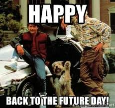 Back To The Future Meme - back to the future day meme generator to best of the funny meme