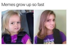 Grow Up Meme - 25 best memes about memes grow up so fast memes grow up so