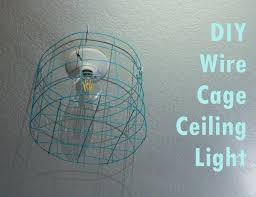 Light Fixture Wire Wire Cage Light Fixture