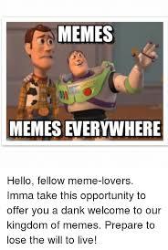 Meme Lovers - memes memes everywhere hello fellow meme lovers imma take this
