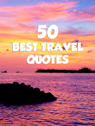 Best Quotes For Business Cards 50 Best Travel Quotes For Travel Inspiration U2022 Expert Vagabond