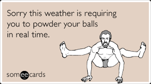 Sweating Balls Meme - ways to let everyone know you re sweating your balls off