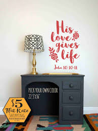 john 10 10 11 wall decal his love gives life scripture zoom