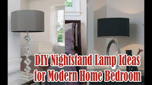 Bedroom Nightstand Lights by Diy Nightstand Lamp Ideas For Modern Home Bedroom Youtube