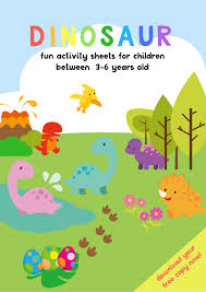 dinosaur activity sheets for 3 5 years old free printable pack