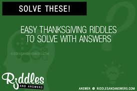 30 easy thanksgiving riddles with answers to solve puzzles