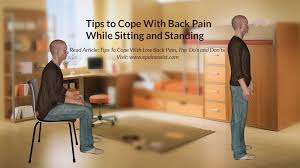 tips to cope with back pain while sitting standing lifting driving