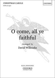 o come all ye faithful sheet music by david willcocks sheet