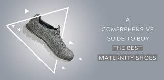 maternity shoes a comprehensive guide to buy the best maternity shoes