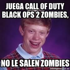 Call Of Duty Black Ops 2 Memes - meme bad luck brian juega call of duty black ops 2 zombies no