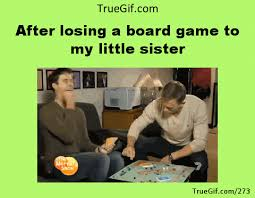 Little Sister Meme - after losing a board game to my little sister