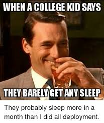 College Kid Meme - when a college kid says any sleep they probably sleep more in a