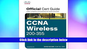 read online ccna wireless 200 355 official cert guide