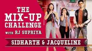 Challenge Mix Sidharth Jacqueline The Mix Up Challenge A Gentleman Rj