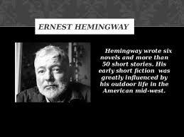 ernest hemingway life biography a biography and life work by ernest hemingway an american author